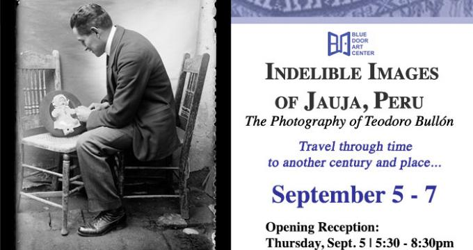 Opening Reception Indelible Images  of Jauja, Peru Flyer