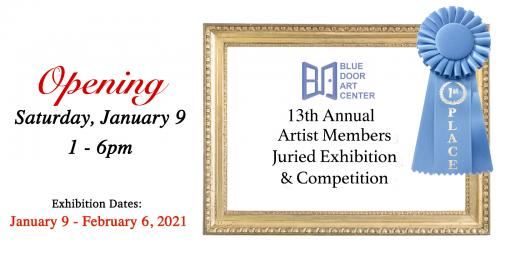 13th Annual Art Members Juried Exhibition and Competition