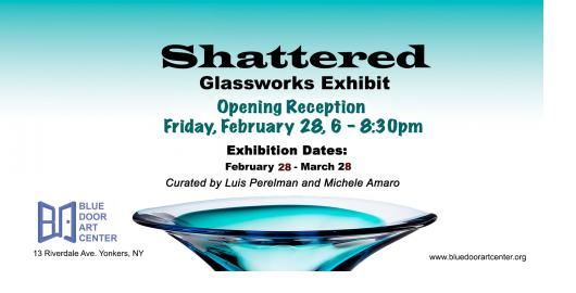 Shattered Glass Works Exhibit